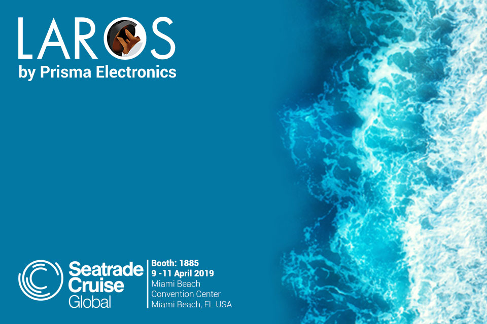 Laros by Prisma Electronics at Seatrade Cruise Global 2019